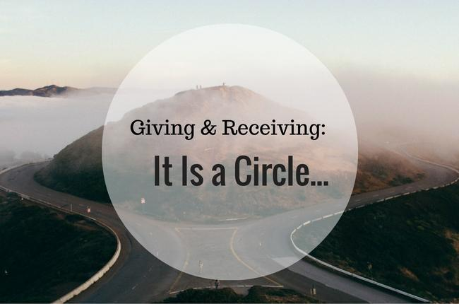 Giving & Receiving: It Is a Circle